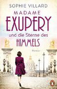 Cover-Bild zu Villard, Sophie: Madame Exupéry und die Sterne des Himmels