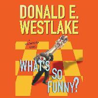 Cover-Bild zu Westlake, Donald E.: What S So Funny?