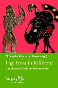 Cover-Bild zu Lag Troia in Kilikien? (eBook) von Kofler, Wolfgang (Beitr.)