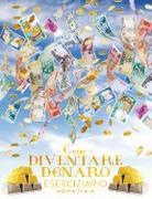 Cover-Bild zu Come Diventare Denaro Eserciziario - How To Become Money Workbook Italian von Douglas, Gary M.