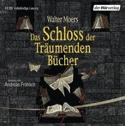 Cover-Bild zu Das Schloss der Träumenden Bücher von Moers, Walter