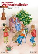 Cover-Bild zu Die schönsten Weihnachtslieder von Magolt, Marianne (Hrsg.)
