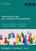 Cover-Bild zu Kooperationen in der generalistischen Pflegeausbildung (eBook) von Bikas, Verena
