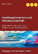 Cover-Bild zu Handlungskompetenz und Patientensicherheit (eBook) von Holländer, Jörg