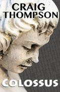 Cover-Bild zu Thompson, Craig: Colossus