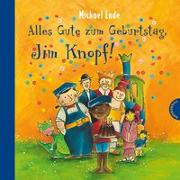 Cover-Bild zu Jim Knopf: Alles Gute zum Geburtstag, Jim Knopf! von Ende, Michael