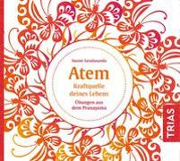 Cover-Bild zu Atem - Kraftquelle deines Lebens von Saradananda, Swami