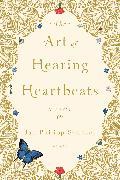 Cover-Bild zu The Art of Hearing Heartbeats, EBK (eBook) von Sendker, Jan-Philipp