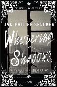 Cover-Bild zu Whispering Shadows von Sendker, Jan-Philipp