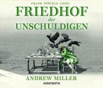 Cover-Bild zu Miller, Andrew: Friedhof der Unschuldigen