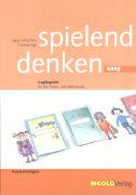 Cover-Bild zu Spielend denken easy. 3. SJ. Logikspiele für die Unter- und Mittelstufe von Schachtler, Sepp