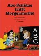Cover-Bild zu ABC-Schütze trifft Morgenmuffel von Schachtler, Sepp