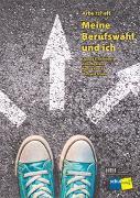 Cover-Bild zu Meine Berufswahl und ich von Autorinnenteam
