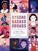 Cover-Bild zu Lee, Mackenzi: Bygone Badass Broads