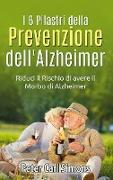 Cover-Bild zu I 6 Pilastri della Prevenzione dell'Alzheimer von Simons, Peter Carl