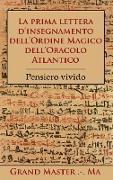 Cover-Bild zu La prima lettera d'insegnamento dell'Ordine Magico dell'Oracolo Atlantico von Grand Master Ma