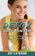 Cover-Bild zu Detox: Una deliziosa pulizia del corpo von Mann, Dieter
