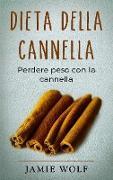 Cover-Bild zu Dieta della cannella von Wolf, Jamie