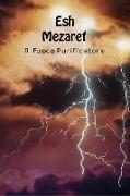 Cover-Bild zu Esh Mezaref - Fuoco Purificatore von Anonimo