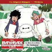 Cover-Bild zu eBook Disney / Baymax - Robowabohu in Serie - Folge 4: Im Muirahara-Wald/ Der Kochkampf