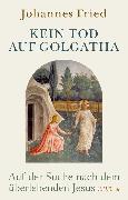 Cover-Bild zu eBook Kein Tod auf Golgatha