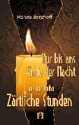 Cover-Bild zu Berghoff, Hanna: Nur bis ans Ende der Nacht (eBook)
