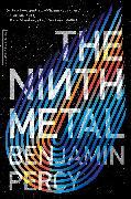 Cover-Bild zu Percy, Benjamin: The Ninth Metal
