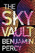 Cover-Bild zu Percy, Benjamin: The Sky Vault