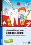 Cover-Bild zu Lebenspraktisches Lernen: Gesunde Zähne von Löffler, Ulrike