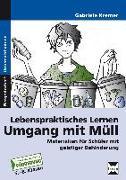 Cover-Bild zu Lebenspraktisches Lernen: Umgang mit Müll von Kremer, Gabriele