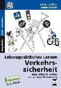 Cover-Bild zu Lebenspraktisches Lernen: Verkehrssicherheit von Löffler, Ulrike