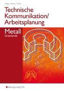 Cover-Bild zu Technische Kommunikation und Arbeitsplanung / Technische Kommunikation und Arbeitsplanung in den Metallberufen von Höllger, Jutta