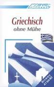 Cover-Bild zu Assimil. Griechisch ohne Mühe. Lehrbuch von Kedra-Blayo, Katerine