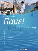 Cover-Bild zu Pame! A1. Kursbuch von Bachtsevanidis, Vasili