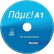 Cover-Bild zu Pame! A1. Audio-CD zum Kursbuch von Bachtsevanidis, Vasili
