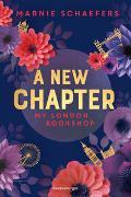Cover-Bild zu Schaefers, Marnie: A New Chapter. My London Bookshop - My-London-Series, Band 1