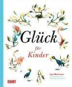 Cover-Bild zu Bormans, Leo (Hrsg.): Glück für Kinder