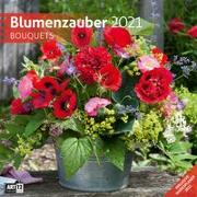Cover-Bild zu Blumenzauber Kalender 2021 - 30x30 von Ackermann Kunstverlag (Hrsg.)