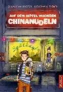 Cover-Bild zu Tienti, Benjamin: Auf dem Gipfel wachsen Chinanudeln