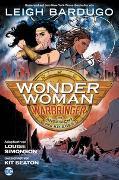 Cover-Bild zu Bardugo, Leigh: Wonder Woman: Warbringer - Im Angesicht des Krieges