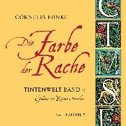 Cover-Bild zu Die Farbe der Rache, Kapitel 7 - Tintenwelt (Audio Download) von Funke, Cornelia
