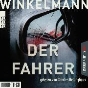 Cover-Bild zu Der Fahrer - Kerner und Oswald, (Gekürzt) (Audio Download) von Winkelmann, Andreas