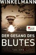 Cover-Bild zu Der Gesang des Blutes (eBook) von Winkelmann, Andreas