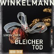 Cover-Bild zu Bleicher Tod (Gekürzt) (Audio Download) von Winkelmann, Andreas