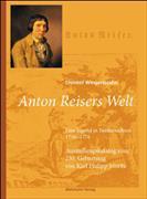 Cover-Bild zu Wingertszahn, Christof: Anton Reisers Welt