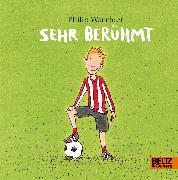 Cover-Bild zu Waechter, Philip: Sehr berühmt