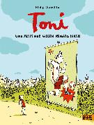 Cover-Bild zu Waechter, Philip: Toni. Und alles nur wegen Renato Flash