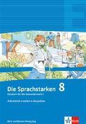 Cover-Bild zu Die Sprachstarken. 8. Schuljahr. Arbeitsheft erweiterte Ansprüche