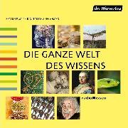 Cover-Bild zu Feldmann, Christian: Die ganze Welt des Wissens - 2 (Audio Download)