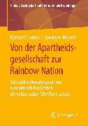 Cover-Bild zu Sprenger-Menzel, Michael Thomas P.: Von der Apartheidsgesellschaft zur Rainbow Nation (eBook)
